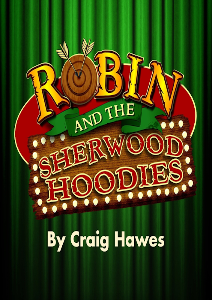 Robin & the Sherwood Hoodies